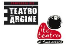 Compagnia del Teatro dell'Argine - ITC Teatro di San Lazzaro
