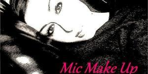 Mic Make Up
