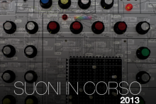 Suoni in Corso 2013 - 4 workshop sulle tecniche di creazione, trattamento ed elaborazione del suono
