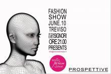 Sfilata di Moda 'Prospettive' Fashion Show 'Perspectives' - Treviso Italy